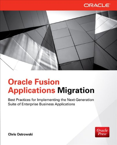 9780071809306: Oracle Fusion Applications Migration (Oracle Press)