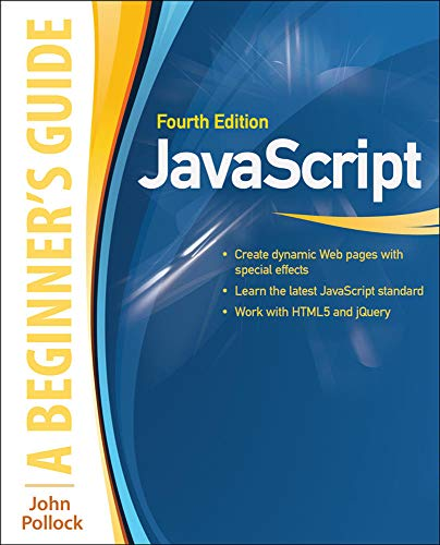 9780071809375: JavaScript: A Beginner's Guide, Fourth Edition