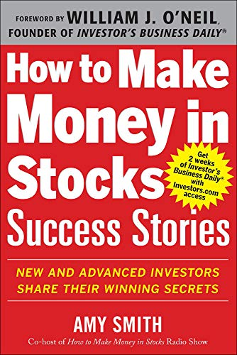 9780071809443: How to Make Money in Stocks Success Stories: New and Advanced Investors Share Their Winning Secrets