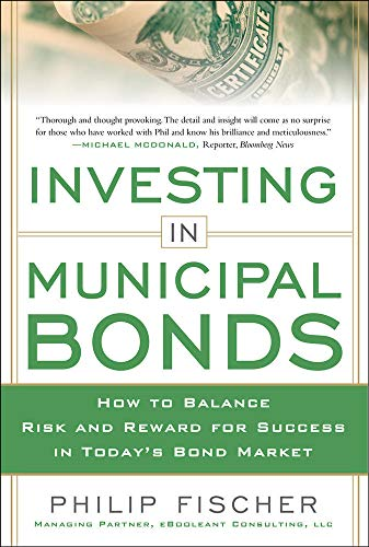 9780071809757: INVESTING IN MUNICIPAL BONDS:  How to Balance Risk and Reward for Success in Today's Bond Market