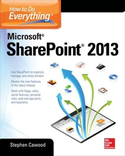 9780071809832: How to Do Everything Microsoft SharePoint 2013