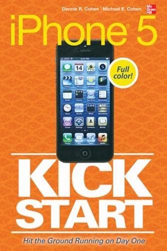 9780071809856: iPhone 5 Kickstart