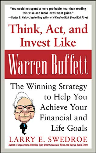 9780071809955: Think, Act, and Invest Like Warren Buffett: The Winning Strategy to Help You Achieve Your Financial and Life Goals