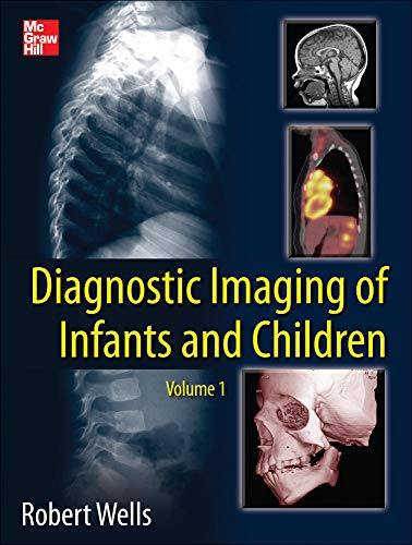 9780071810036: Diagnostic Imaging of Infants and Children