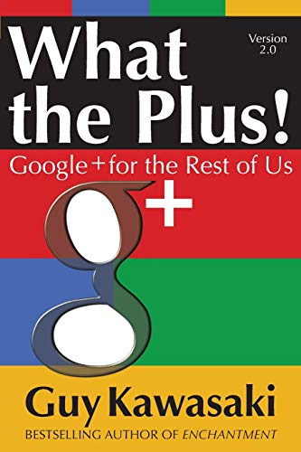 9780071810104: What the Plus!: Google+ for the Rest of Us