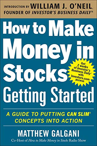 9780071810111: How to Make Money in Stocks Getting Started: A Guide to Putting CAN SLIM Concepts into Action