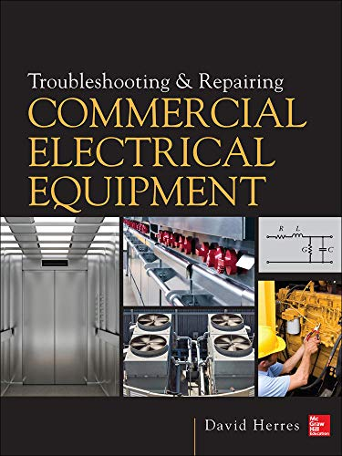 9780071810302: Troubleshooting and Repairing Commercial Electrical Equipment (P/L Custom Scoring Survey)