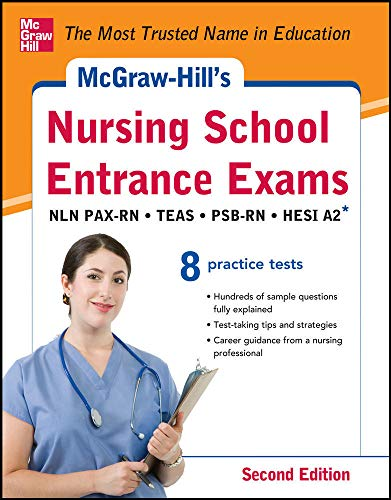 9780071810494: McGraw-Hill's Nursing School Entrance Exams, Second Edition: Strategies + 8 Practice Tests