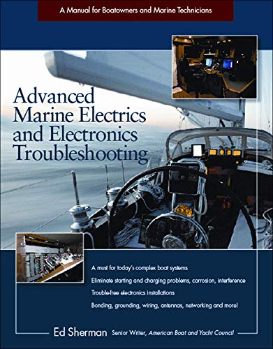 9780071810777: Advanced Marine Electrics and Electronics Troubleshooting: A Manual for Boatowners and Marine Technicians