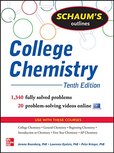 9780071810821: Schaum's Outline of College Chemistry: 1,340 Solved Problems + 23 Videos (Schaum's Outline Series)