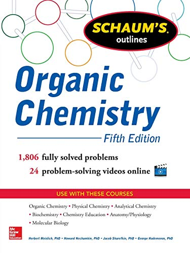9780071811118: Schaum's Outline of Organic Chemistry: 1,806 Solved Problems + 24 Videos (Schaum's Outline Series)