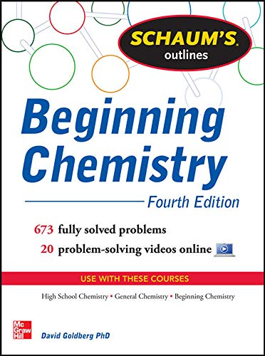 9780071811347: Schaum's Outline of Beginning Chemistry: 673 Solved Problems + 16 Videos (Schaum's Outlines)