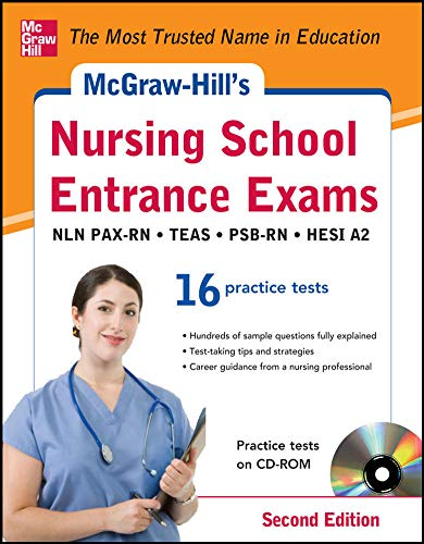 9780071811460: McGraw-Hill's Nursing School Entrance Exams with CD-ROM, 2nd Edition: Strategies + 16 Practice Tests