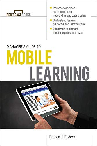 9780071811477: Manager's Guide to Mobile Learning