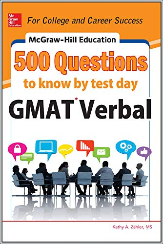 9780071812160: McGraw-Hill Education 500 GMAT Verbal Questions to Know by Test Day (Mcgraw Hill's 500 Questions to Know By Test Day)
