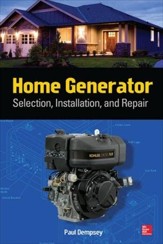 9780071812979: Home Generator: Selection, Installation, and Repair
