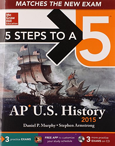 9780071813266: 5 Steps to a 5 AP US History with CD-ROM, 2015 Edition (5 Steps to a 5 on the Advanced Placement Examinations Series)