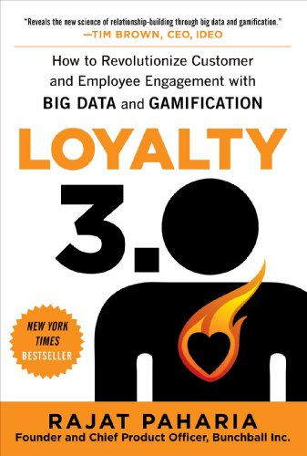 9780071813372: Loyalty 3.0: How to Revolutionize Customer and Employee Engagement with Big Data and Gamification