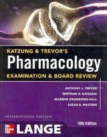 9780071813501: Katzung & Trevor's Pharmacology Examination And Board Review, 10e