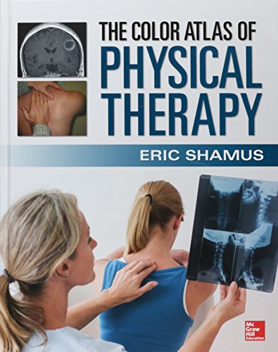 9780071813518: The Color Atlas of Physical Therapy
