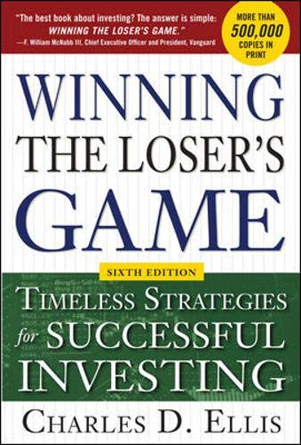 9780071813655: Winning the Loser's Game, 6th edition: Timeless Strategies for Successful Investing