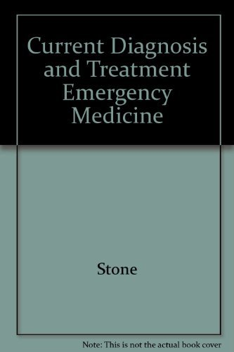 9780071813808: Current Diagnosis and Treatment Emergency Medicine