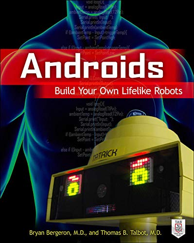 9780071814041: Androids: Build Your Own Lifelike Robots (Tab)