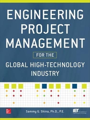 9780071815369: Engineering Project Management for the Global High Technology Industry