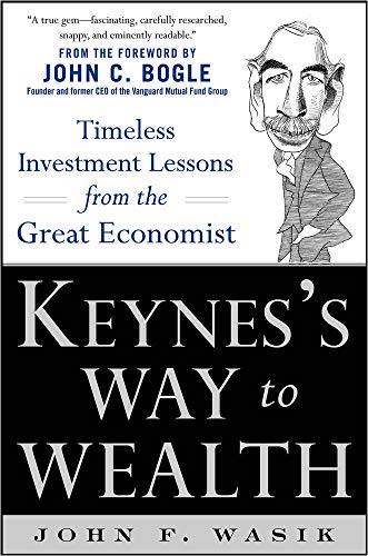 9780071815475: Keynes's Way to Wealth: Timeless Investment Lessons from The Great Economist