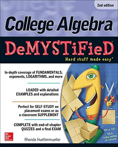 9780071815840: College Algebra DeMYSTiFieD, 2nd Edition