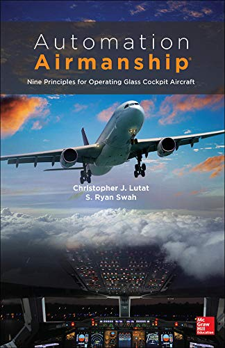 9780071815864: Automation Airmanship: Nine Principles for Operating Glass Cockpit Aircraft