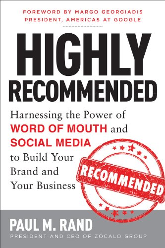 9780071816212: Highly Recommended: Harnessing the Power of Word of Mouth and Social Media to Build Your Brand and Your Business (Business Books)