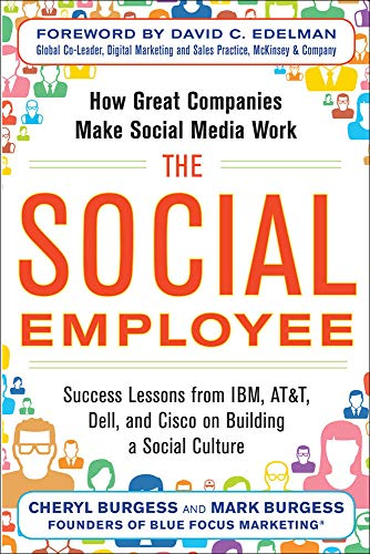 9780071816410: The Social Employee: How Great Companies Make Social Media Work