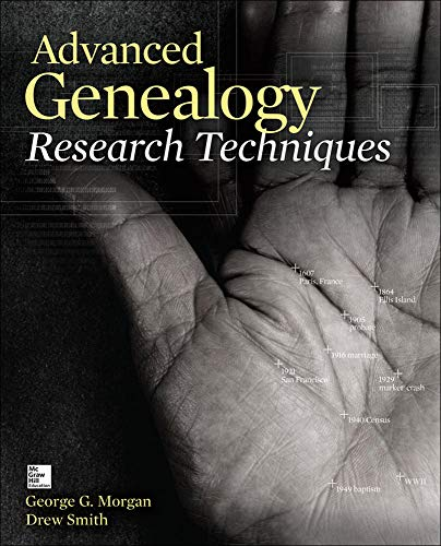 9780071816502: Advanced Genealogy Research Techniques (Consumer Appl & Hardware - OMG)