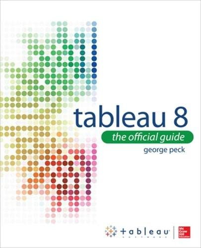 9780071816786: Tableau 8: The Official Guide