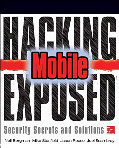 9780071817011: Hacking Exposed Mobile: Security Secrets & Solutions (Networking & Comm - OMG)