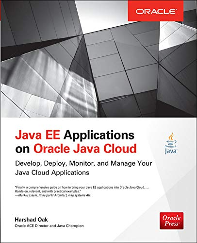 9780071817158: Java EE Applications on Oracle Java Cloud:: Develop, Deploy, Monitor, and Manage Your Java Cloud Applications (Oracle Press)