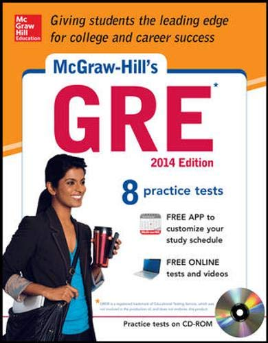 9780071817479: McGraw-Hill's GRE with CD-ROM, 2014 Edition: Strategies + 8 Practice Tests + Test Planner App (Mcgraw-Hill's Gre (Book & CD-Rom))