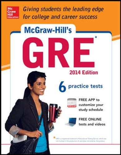 9780071817486: McGraw-Hill's GRE, 2014 Edition: Strategies + 6 Practice Tests + Test Planner App
