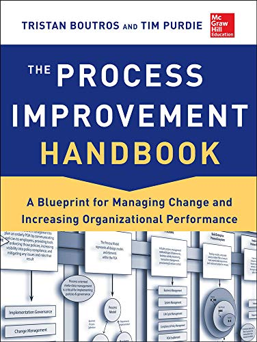 9780071817660: The Process Improvement Handbook: A Blueprint for Managing Change and Increasing Organizational Performance