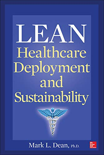 9780071817707: Lean Healthcare Deployment and Sustainability