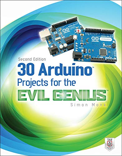 9780071817721: 30 Arduino Projects for the Evil Genius, Second Edition