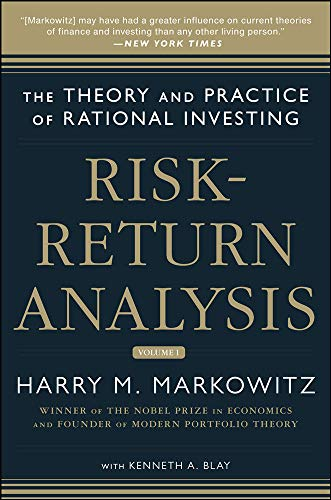 Risk-Return Analysis: The Theory and Practice of: Harry M. Markowitz,