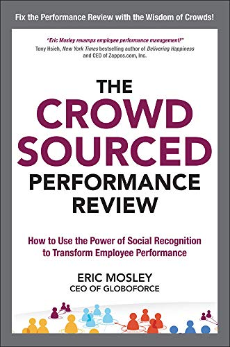 9780071817981: The Crowdsourced Performance Review: How to Use the Power of Social Recognition to Transform Employee Performance