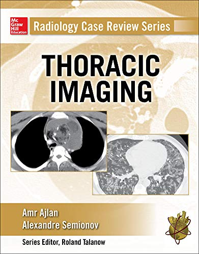 9780071818087: Radiology Case Review Series: Thoracic Imaging