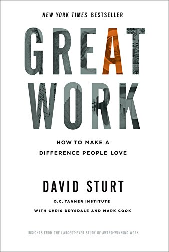 9780071818353: Great Work: How to Make a Difference People Love