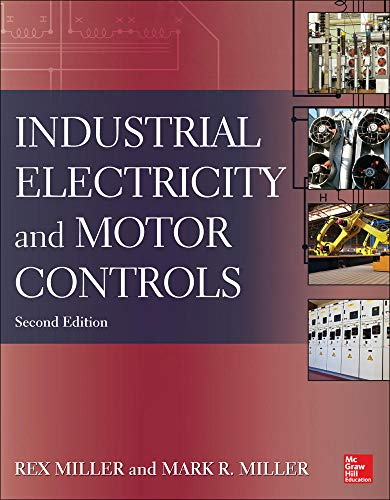 9780071818698: Industrial Electricity and Motor Controls, Second Edition