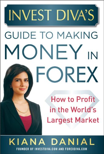 9780071818735: Invest Diva's Guide to Making Money in Forex: How to Profit in the World's Largest Market (Professional Finance & Investment)