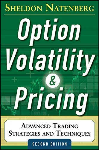 9780071818773: Option Volatility and Pricing: Advanced Trading Strategies and Techniques, 2nd Edition