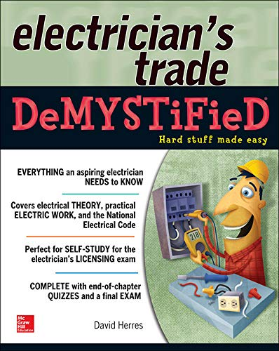 9780071818872: The Electrician's Trade Demystified